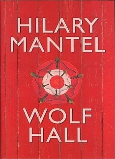 Wolf Hall by Hilary Mantel Book Review