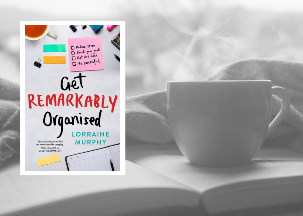 Book Review - Get Remarkably Organised by Lorraine Murphy.png