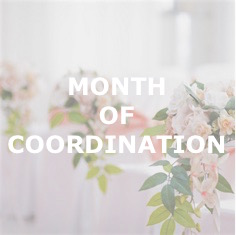 MONTH OF COORDINATION