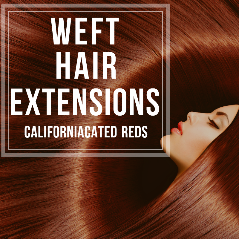 Weft Hair Extensions Red Tones Californiacated Beauty Boutique