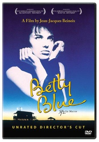 MY FAVOURITE FOREIGN MOVIES - The grown Up Edit - Betty Blue.jpg