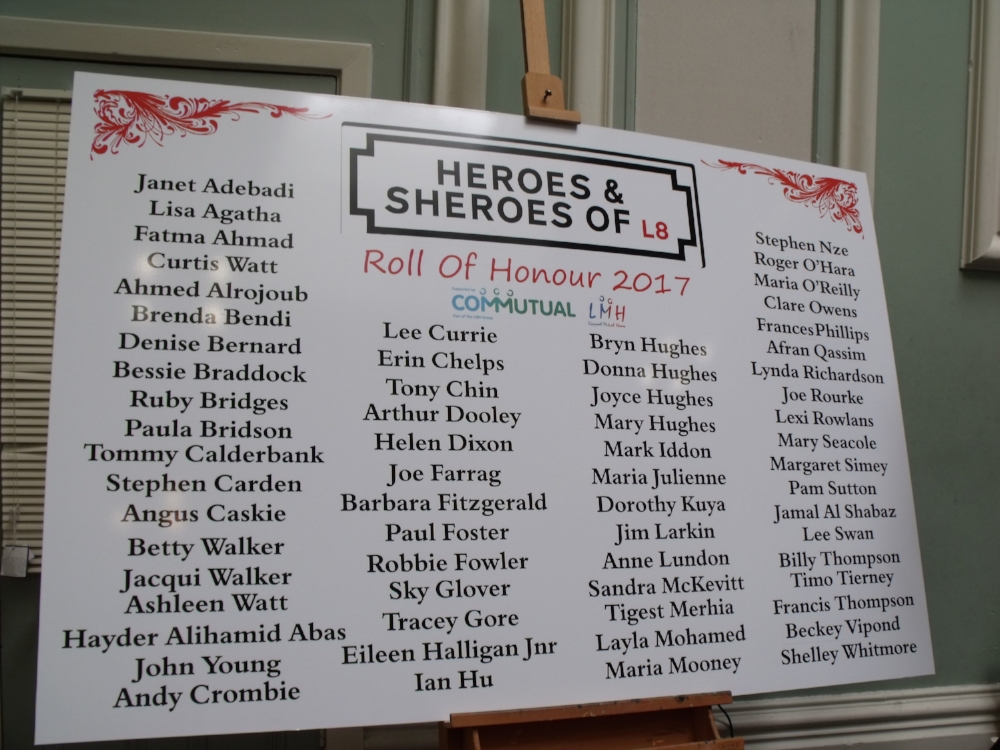 ROLL OF HONOUR OF THE HEROES AND SHEROES OF L8 2017 AS NOMINATED BY THE PUBLIC