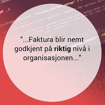 faktura_blir_nemt_godkjent_på_riktig_nivå_i_organisasjonen