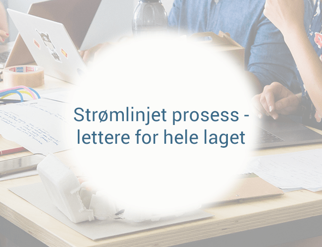 strømlinjet_prosess_lettere_for_hele_laget.png