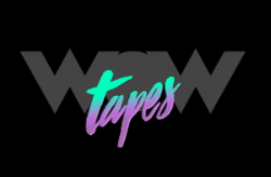 WOWTAPES