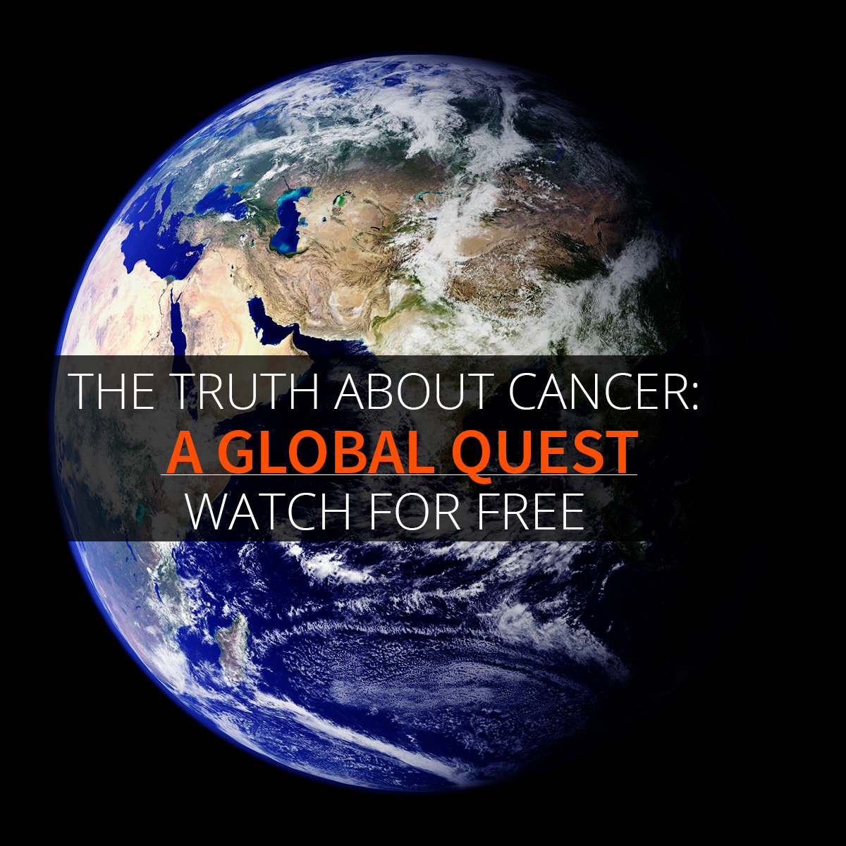 Film Review: Truth About Cancer: A Global Quest – Episode 1: The