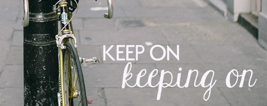 Keep On Keeping On.jpg