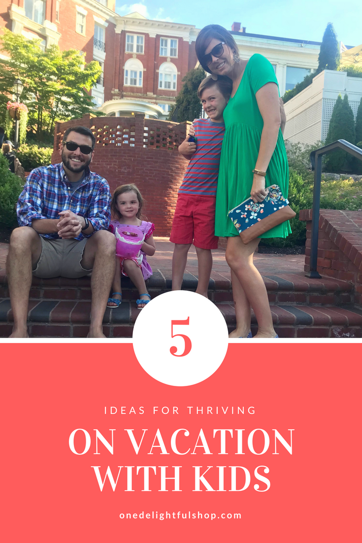 5 ideas for thriving on vacation with kids / one delightful shop