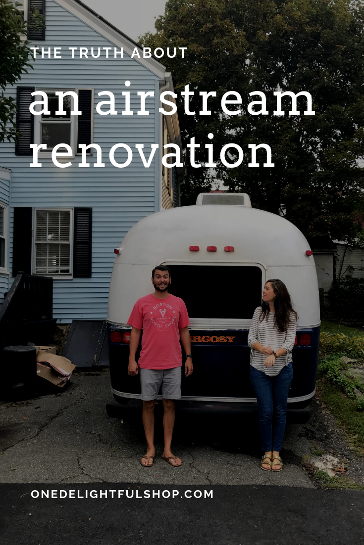 an airstream renovation / the truth