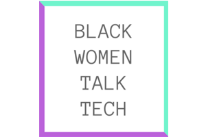 black_women_talk_tech_300x200.png