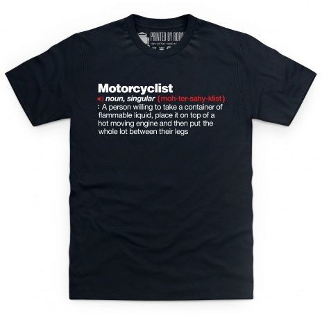 Motorcyclist definition T-shirt