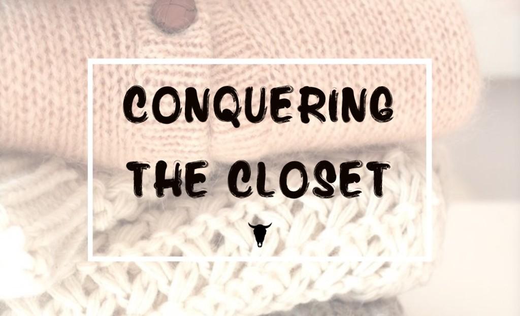 Conquering the Closet - Rad maverix