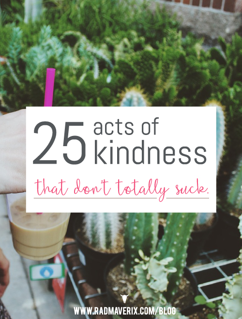 25 random acts of kindness that don't totally suck