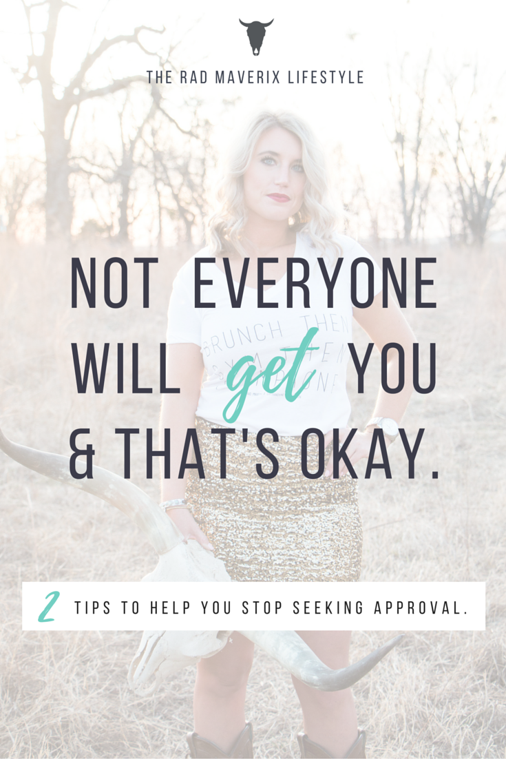 Not Everyone Will Get You. 2 Tips to help you stop seeking approval.
