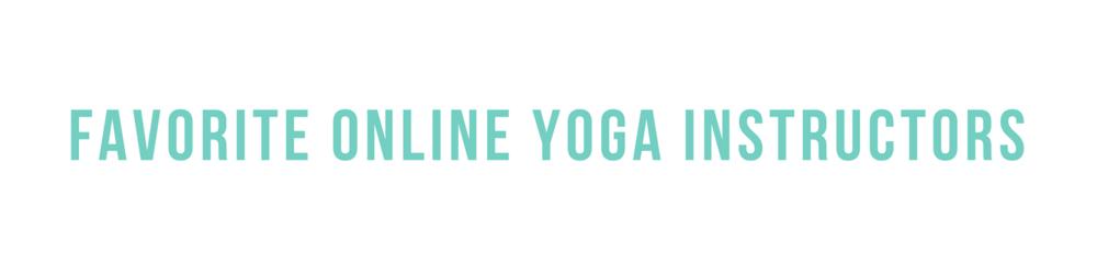 Favorite Online Yoga Instructors.png