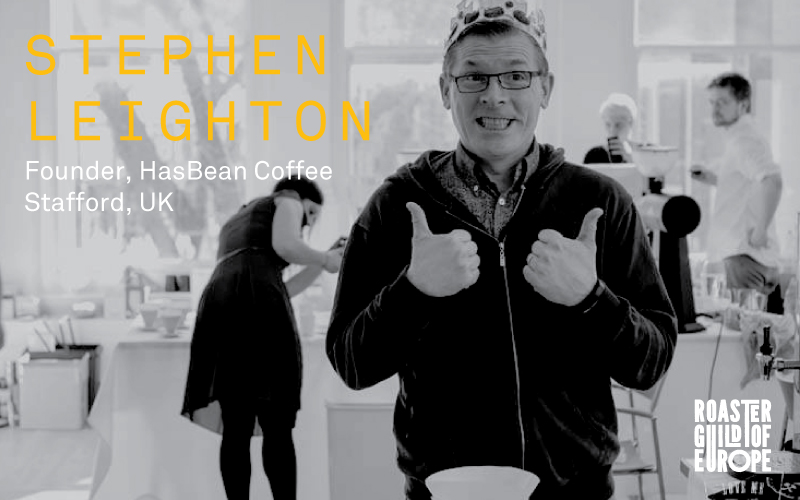 Stephen Leighton   HasBean Coffee | Stafford, UK   Intrigued by coffee at the young age of seven, Stephen Leighton first opened HasBean's doors in 1999 and its online doors in 2003, where it continues to be at the forefront of the web age of coffee. Perhaps most well-known for the popular In My Mug weekly or his signature style (mostly red!), Steve works directly, year on year, with over 30 of the most incredible coffee producers in the world to build long terms partnerships that allow HasBean to not just source better coffee for all of their projects and customers, but also to invest in experimentation to understand what quality is possible in a given soil or region through improved science, processes, agronomy, and support.   Not one for sleeping, Steve is also co-creator of Tamper Tantrum (a platform for his constant bickering and brainstorming with Colin Harmon), co-owner of 3FE in Dublin, and co-owner of Drop Coffee in Stockholm.