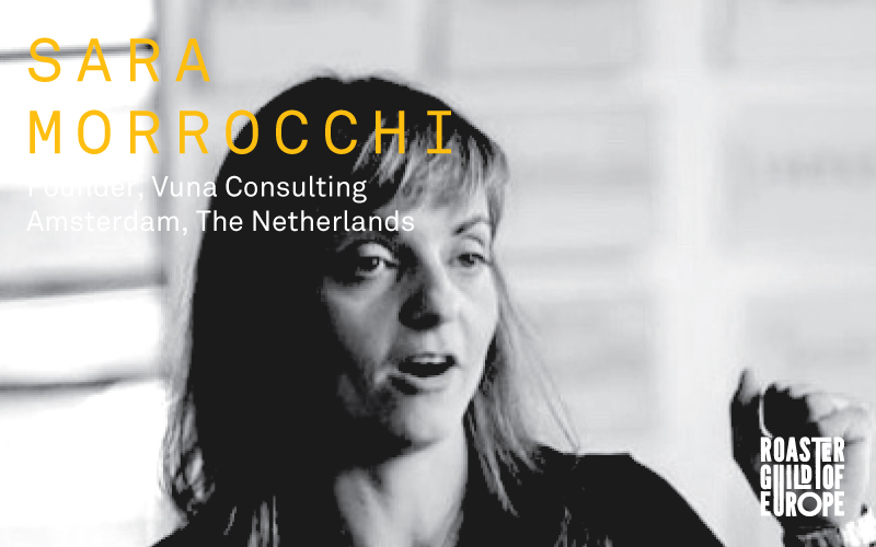 Sara Morrocchi   Vuna Origin Consulting | Amsterdam, The Netherlands   Born in Italy and educated in the UK, Sara found her path in the specialty coffee sector in various roles since 2007.  A social scientist by training, she began working as a development worker in Kenya in early 2000s, and started to grow an interest in ways to grow and strengthen rural supply chains in East Africa.  She began working as East Africa supply chain manager for Sustainable Harvest in 2007. This role would keep her working in Tanzania for the next four years. Later, she moved to headquarters in Portland, OR heading up the Global Procurement and Supply Chain management team for 4 years.  Sara has recently moved to Amsterdam to start her Vuna Origin Consulting, specialized in supply chain strategies and product development in green coffee and cacao. The perfect mix of origin travel, suppliers' relationships and tropical products makes her work extremely exciting.  She is passionate about creating long-term sustainable solutions to empower and incentivize supply chain actors in collaborative ways.