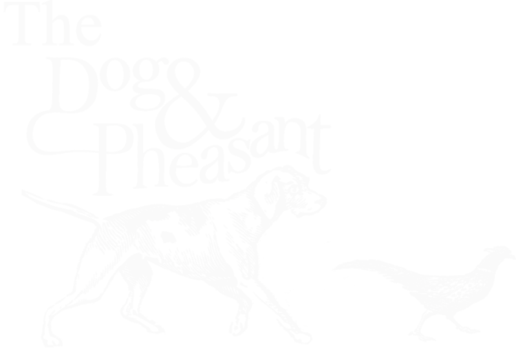 THE DOG & PHEASANT