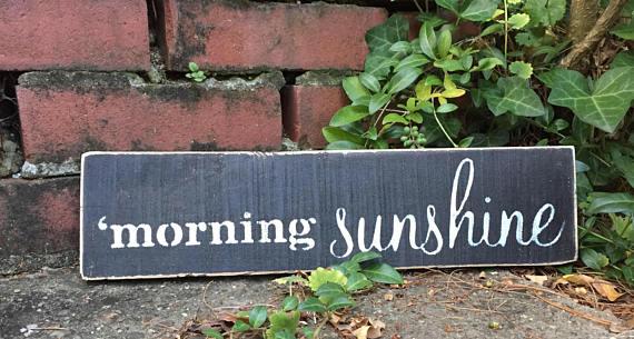 morning sunshine sign.jpg