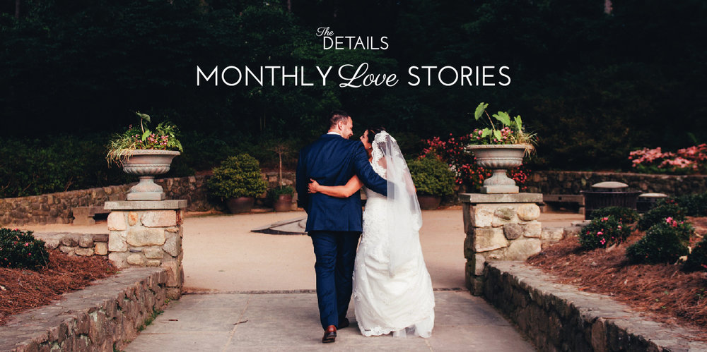 Monthly Love Stories by The Details | Monthly Wedding Newsletter