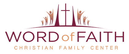 Word of Faith Christian Family Center
