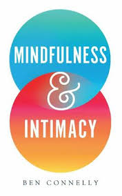 Ben Connelly    Mindfulness and Intimacy    $16.95