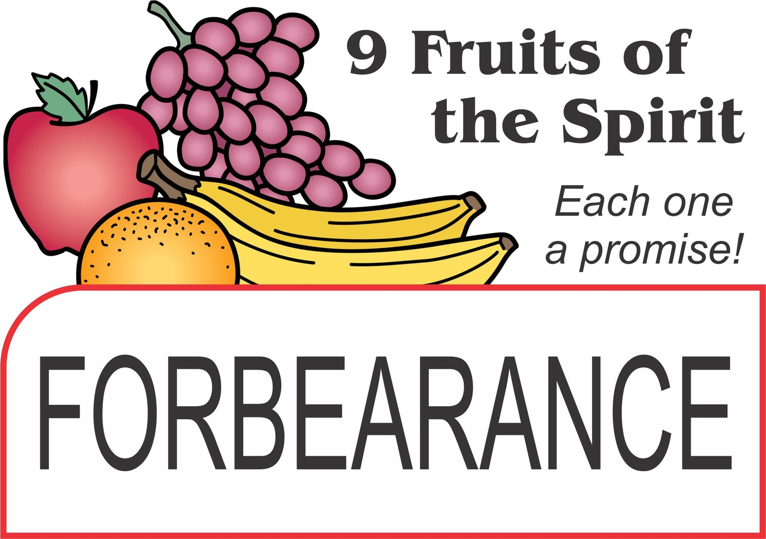 """Image result for THE FRUIT OF FORBEARANCE"""""""