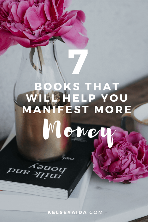 7 Books That Will Help You Manifest More Money