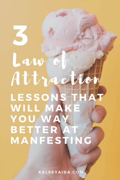 3 Law of Attraction Lessons That Will Make You Way Better at Manifesting