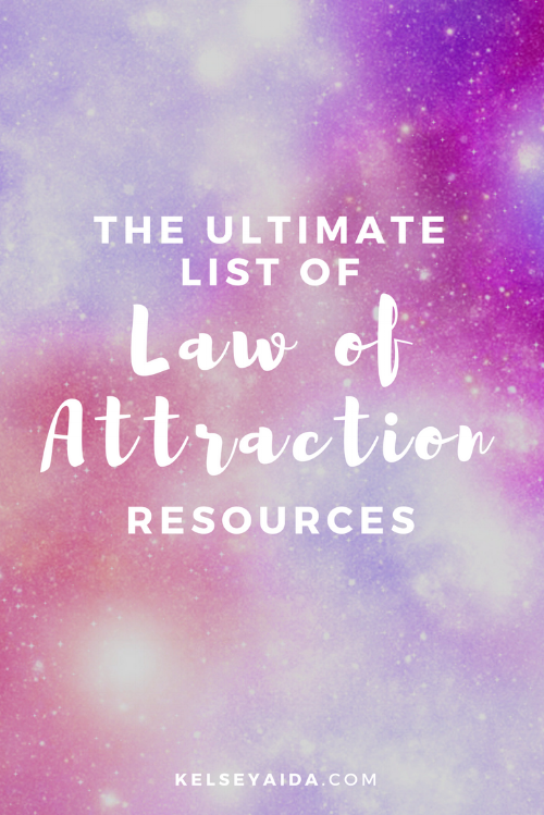 The Ultimate List of Law of Attraction Resources
