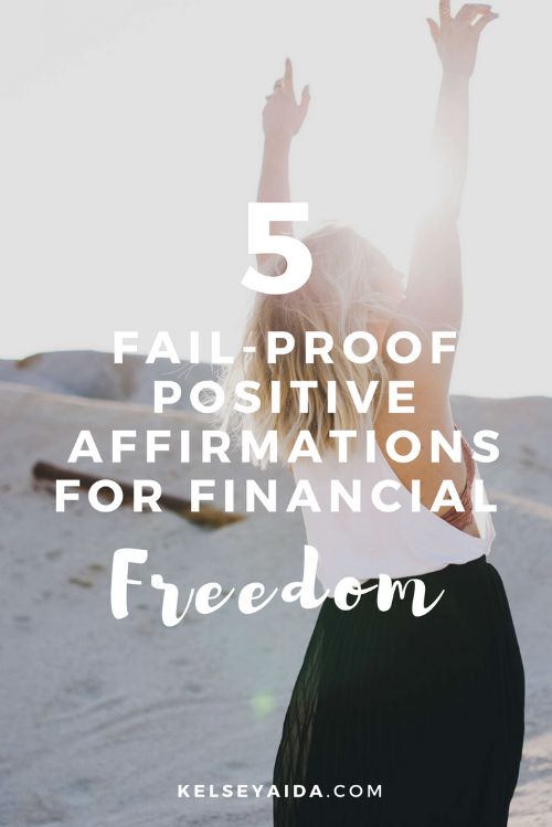 5 Fail-Proof Positive Affirmations for Financial Freedom