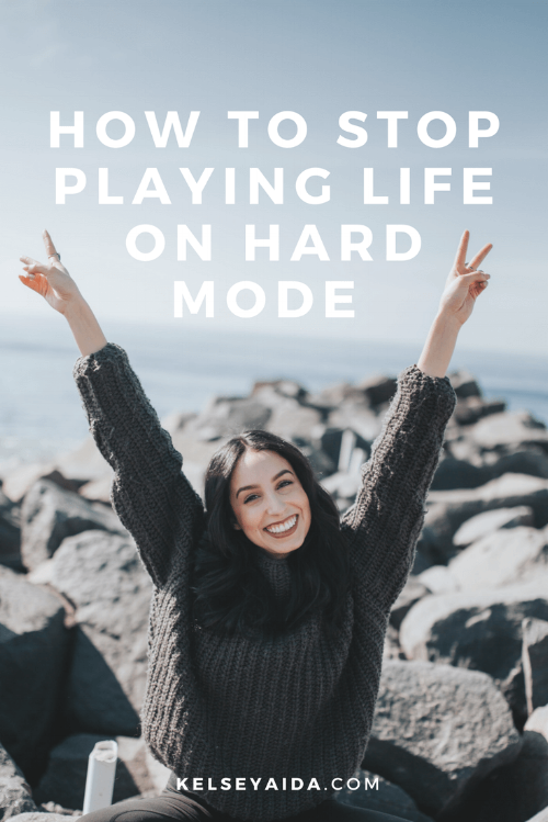 How to Stop Playing Life on Hard Mode