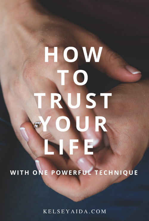 How to Trust Your Life with One Powerful Technique