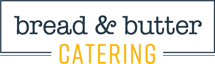 Bread & Butter Catering