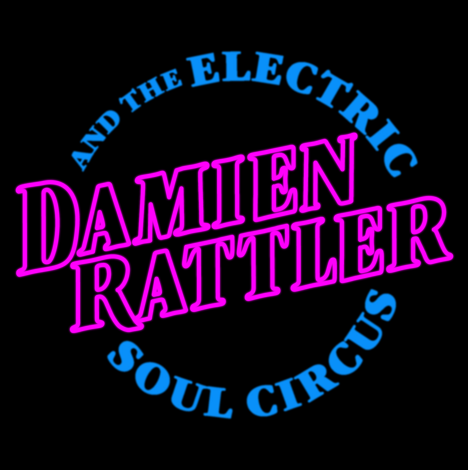 Damien Rattler & the Electric Soul Circus