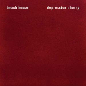 Beach House released Depression Cherry on August 28th, 2015