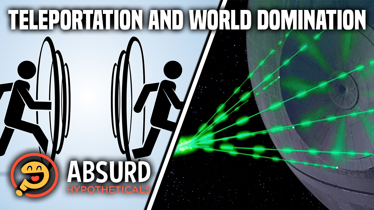 Episode 34: Teleportation and World Domination
