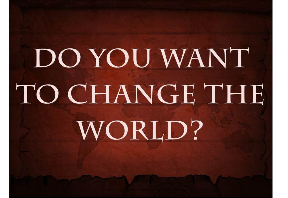 want-to-change-the-world.jpg