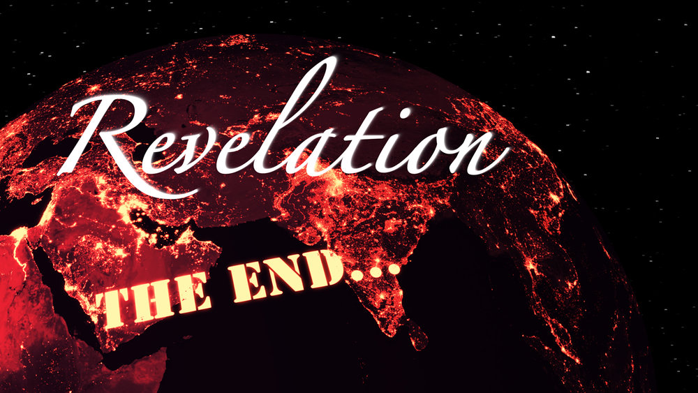 Revelation, The End...