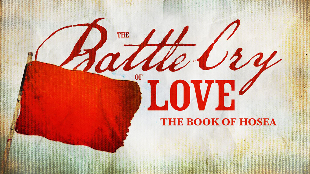 The Battle Cry of Love
