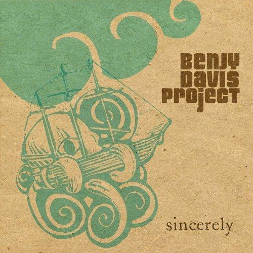 Benjy Davis Project-Sincerely.jpg