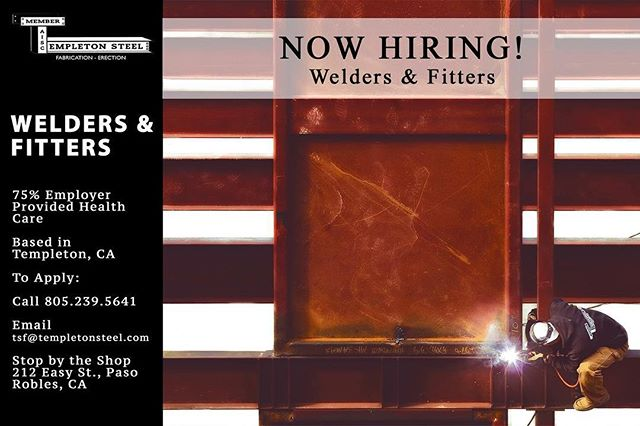 We're hiring welders, fitters and layout people! Call us or stop by the shop for details 💥 TempletonSteel.com