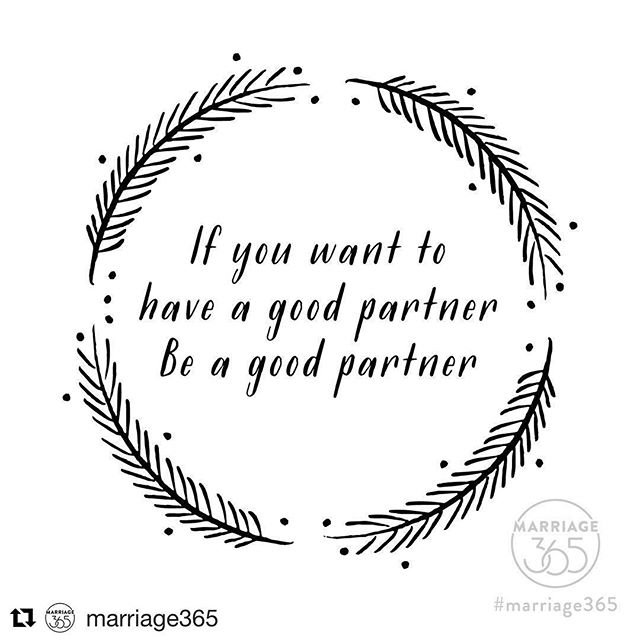 "Remember that saying, ""You get what you give""? It rings true, especially in relationships and not just romantic ones. How satisfied you are in your relationship is many times a reflection of how you have shown up, or not, for your partner. #repost #marriage365"