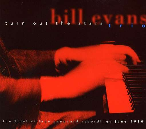 1980 Bill Evans Turn_Out_the_Stars The_Final_Village_Vanguard_Recordings.jpg