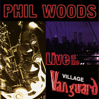 1982 Phil Woods Live At The Village Vanguard.jpg