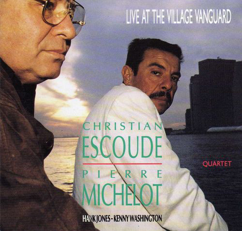 1991 Christian Escoude Live At The Village Vanguard.jpg