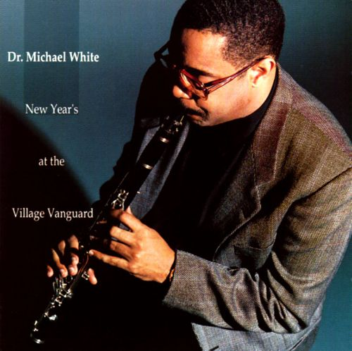 1992 Dr Michael White New Year's At The Village Vanguard.jpg
