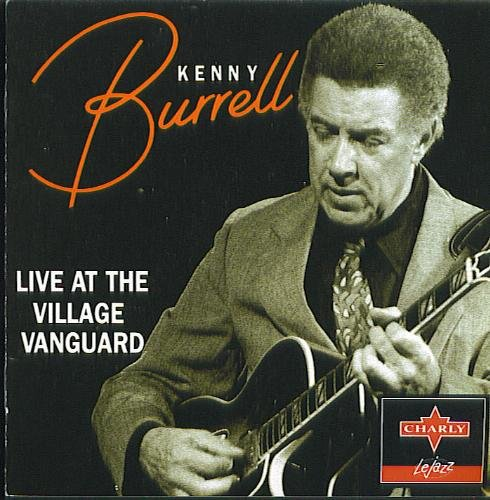1994 Kenny Burrell Live At The Village Vanguard.jpg