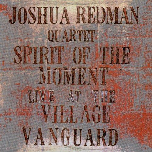 1995 Joshua Redman Spirit Of The Moment.jpg