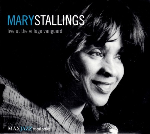 2001 Mary Stallings Live At The Village Vanguard.jpg